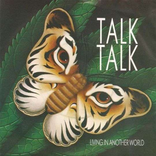 Coverafbeelding Living In Another World - Talk Talk