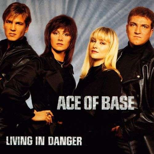 Coverafbeelding Living In Danger - Ace Of Base