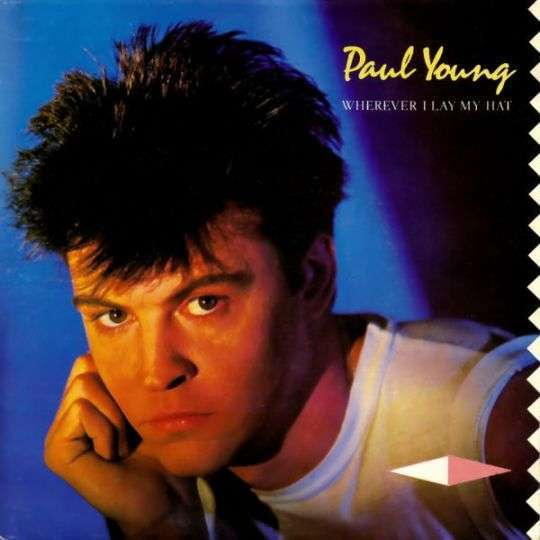 Coverafbeelding Paul Young - Wherever I Lay My Hat