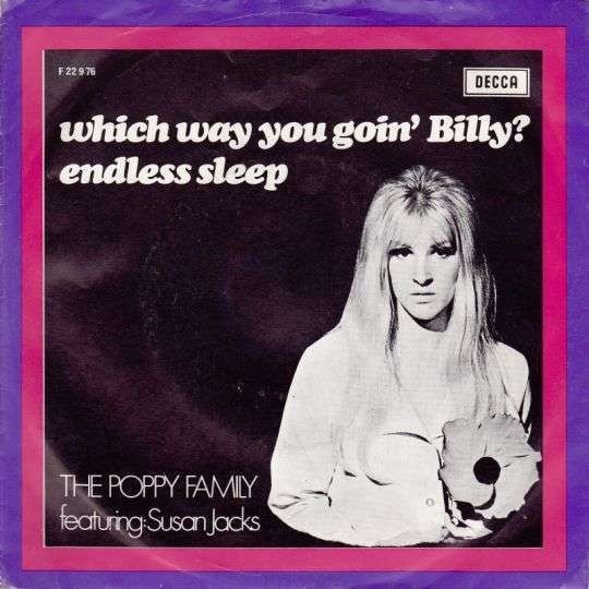 Coverafbeelding The Poppy Family featuring: Susan Jacks - Which Way You Goin' Billy?