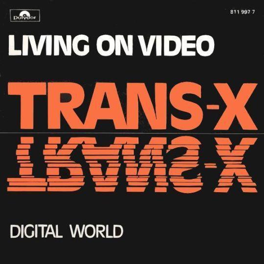 Coverafbeelding Trans-X - Living On Video