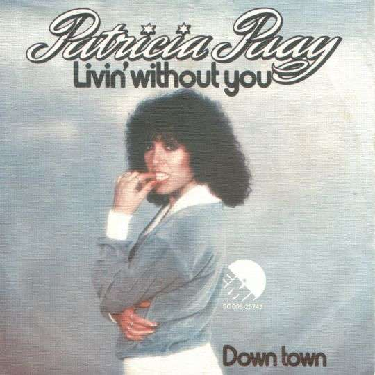 Coverafbeelding Livin' Without You - Patricia Paay