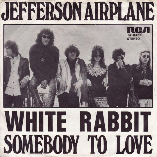 Coverafbeelding White Rabbit/ Somebody To Love - Jefferson Airplane
