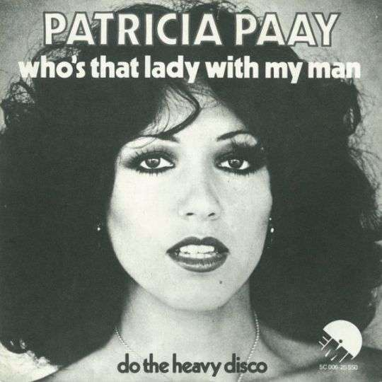Coverafbeelding Patricia Paay - Who's That Lady With My Man