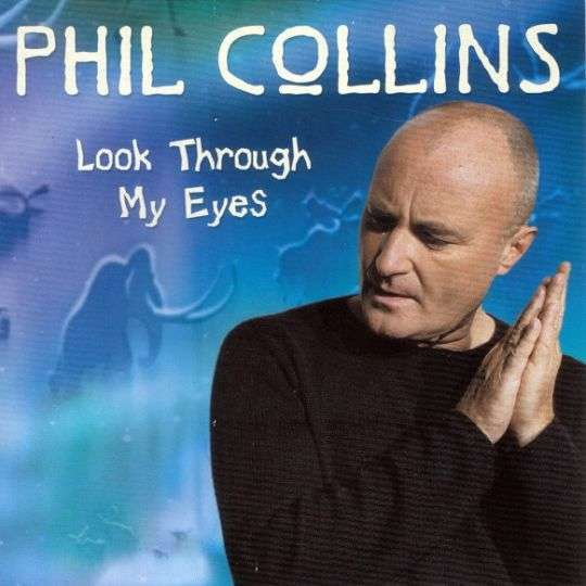 Coverafbeelding Look Through My Eyes - Phil Collins