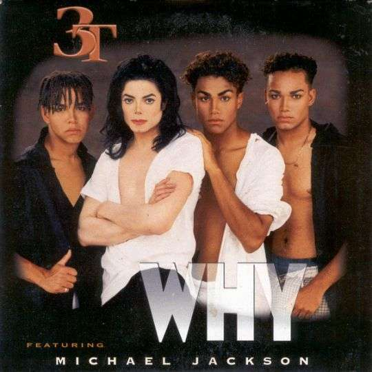 Coverafbeelding Why - 3T Featuring Michael Jackson
