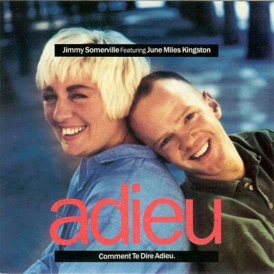 Coverafbeelding Comment Te Dire Adieu - Jimmy Somerville Featuring June Miles Kingston