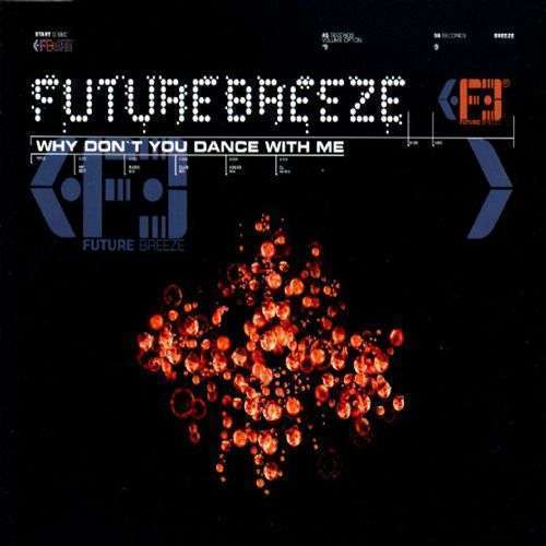 Coverafbeelding Future Breeze - Why Don't You Dance With Me