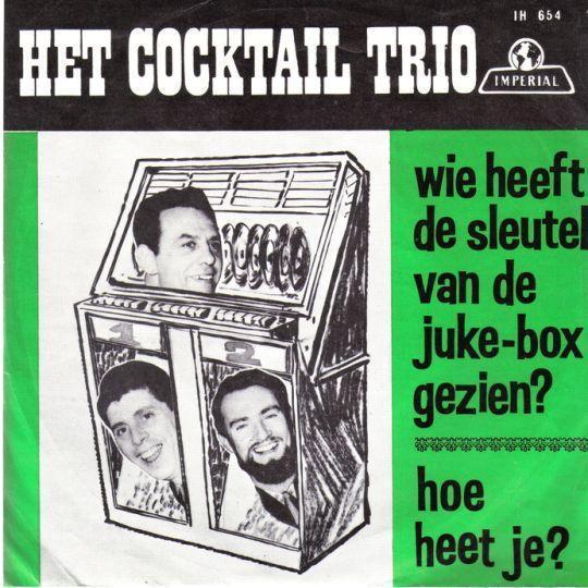Coverafbeelding Wie Heeft De Sleutel Van De Juke-box Gezien? - Het Cocktail Trio
