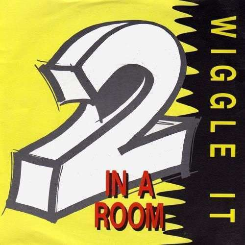 Coverafbeelding 2 In A Room - Wiggle It