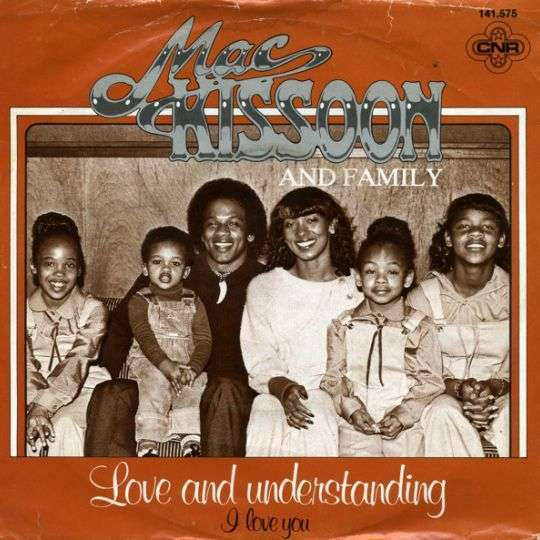 Coverafbeelding Mac Kissoon and Family - Love And Understanding