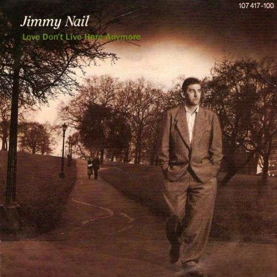 Coverafbeelding Love Don't Live Here Anymore - Jimmy Nail