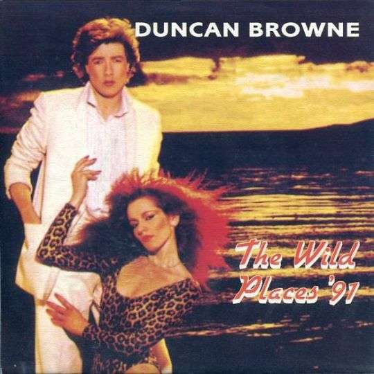 Coverafbeelding Duncan Browne - The Wild Places '91