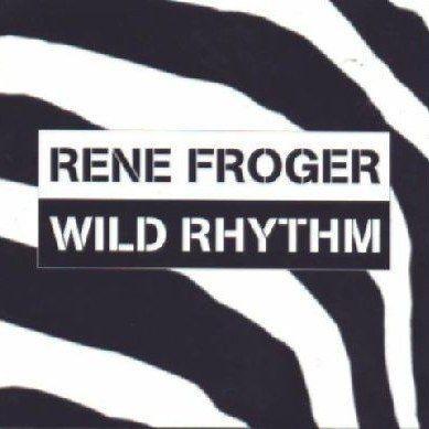 Coverafbeelding Wild Rhythm - Rene Froger