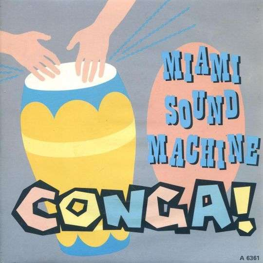 Coverafbeelding Conga! - Miami Sound Machine