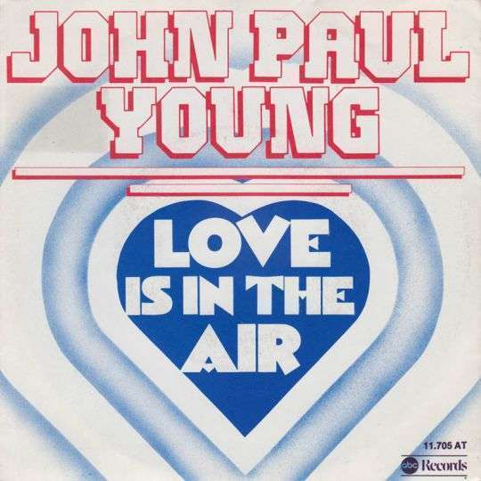 Coverafbeelding Love Is In The Air - John Paul Young