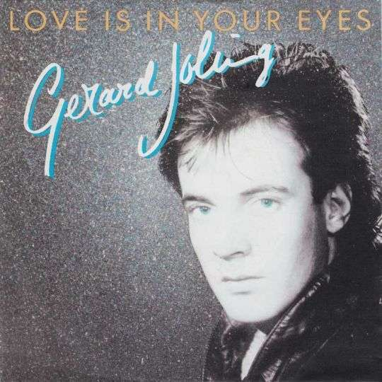 Coverafbeelding Love Is In Your Eyes - Gerard Joling