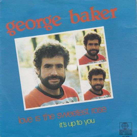 Coverafbeelding Love Is The Sweetest Rose - George Baker