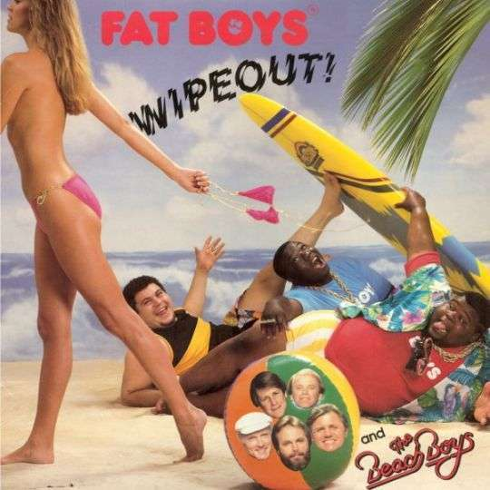 Coverafbeelding Wipeout! - Fat Boys And The Beach Boys