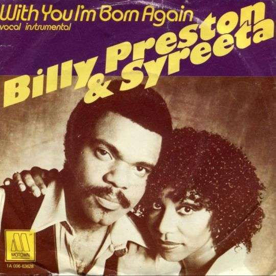 Coverafbeelding With You I'm Born Again - Billy Preston & Syreeta