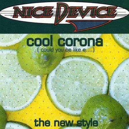 Coverafbeelding Nice Device - Cool Corona (Could You Be Like E....)