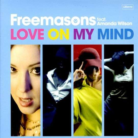 Coverafbeelding Love On My Mind - Freemasons Feat. Amanda Wilson