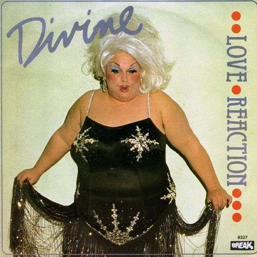 Coverafbeelding Love Reaction - Divine ((= Harris Glenn Milstead))
