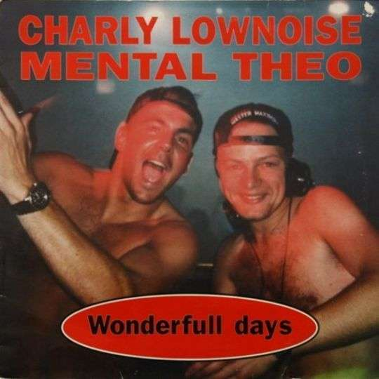 Coverafbeelding Charly Lownoise & Mental Theo - Wonderfull Days