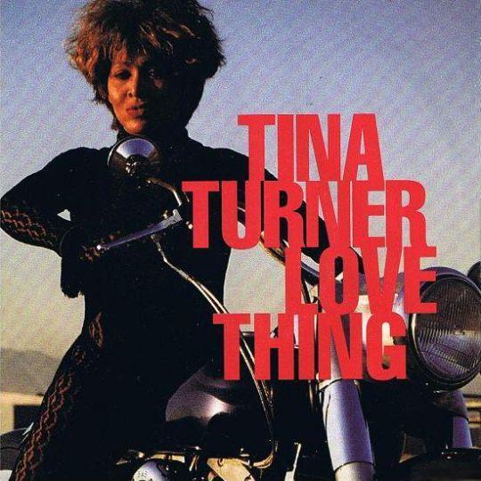 Coverafbeelding Tina Turner - Love Thing