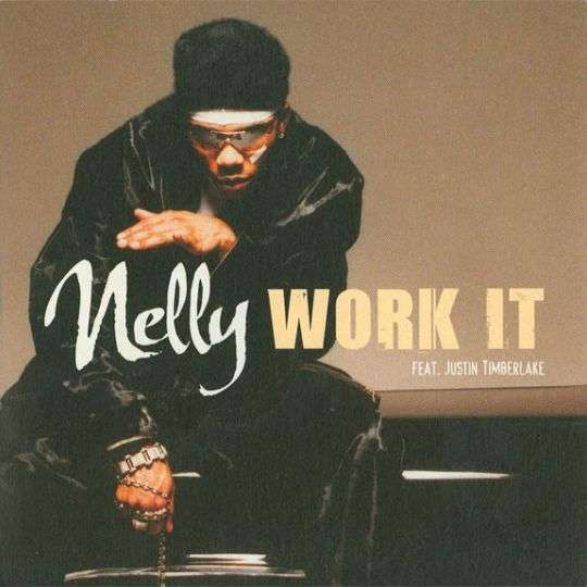 Coverafbeelding Work It - Nelly Feat. Justin Timberlake