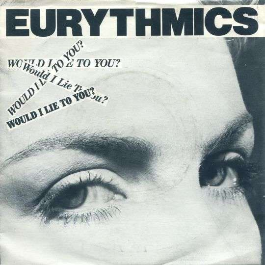 Coverafbeelding Would I Lie To You? - Eurythmics