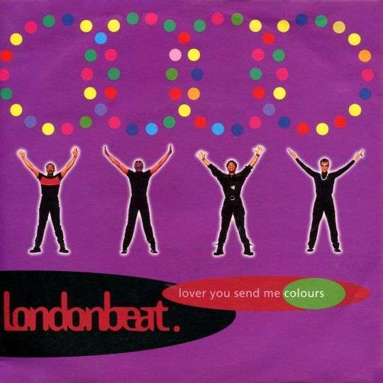 Coverafbeelding Londonbeat - Lover You Send Me Colours