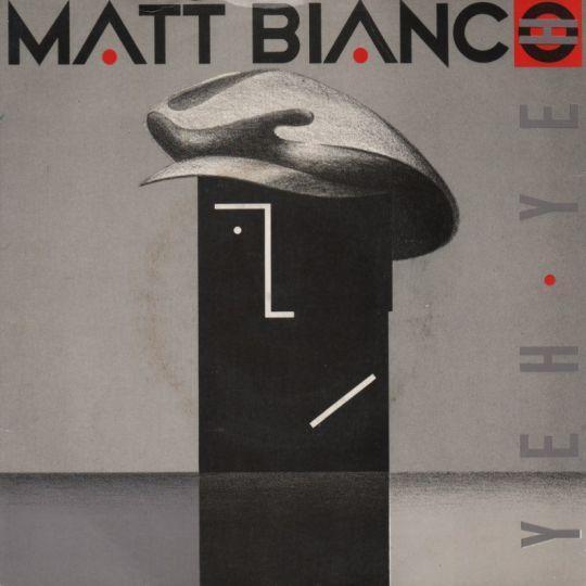 Coverafbeelding Yeh Yeh - Matt Bianco