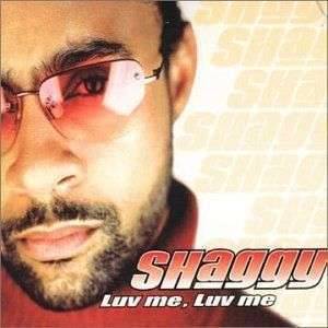 Coverafbeelding Luv Me, Luv Me - Shaggy