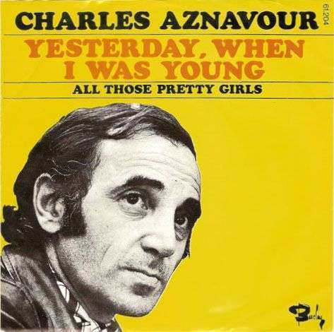 Coverafbeelding Yesterday, When I Was Young - Charles Aznavour