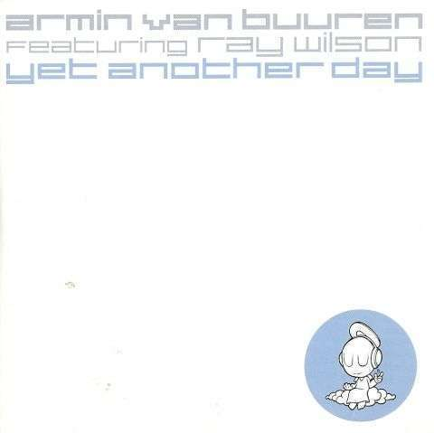 Coverafbeelding Yet Another Day - Armin Van Buuren Featuring Ray Wilson