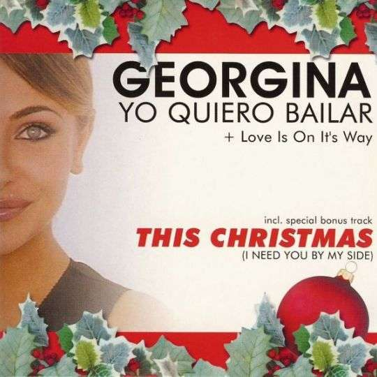 Coverafbeelding Yo Quiero Bailar/ This Christmas (I Need You By My Side) - Georgina