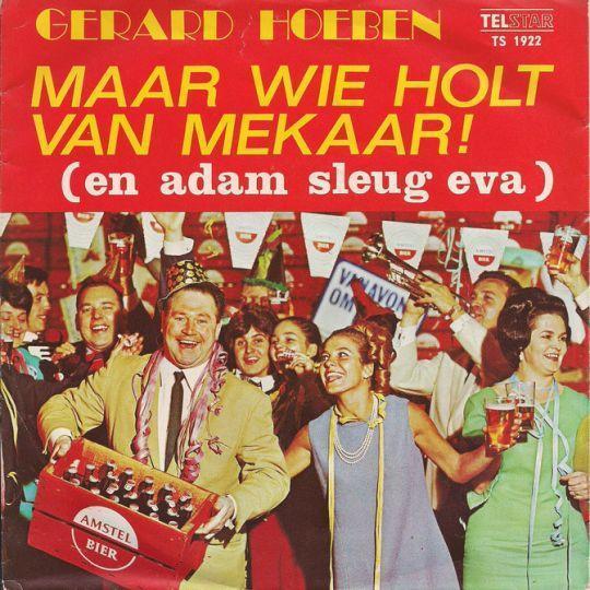 Coverafbeelding Gerard Hoeben - Maar Wie Holt Van Mekaar! (En Adam Sleug Eva)