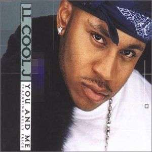 Coverafbeelding You And Me - Ll Cool J Featuring Kelly Price