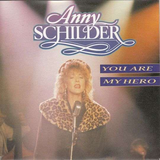 Coverafbeelding You Are My Hero - Anny Schilder