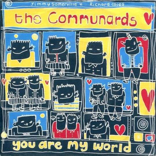 Coverafbeelding You Are My World - The Communards