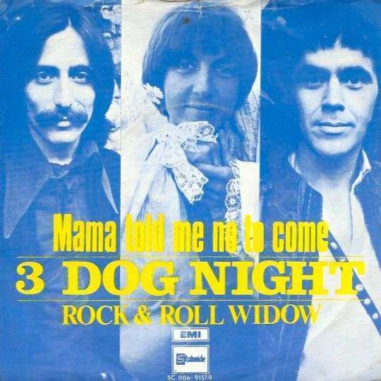 Coverafbeelding Mama Told Me No To Come - 3 Dog Night