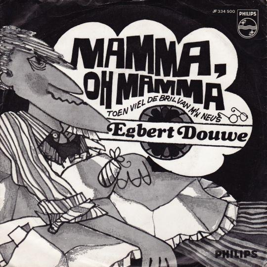 Coverafbeelding Egbert Douwe - Mamma, Oh Mamma