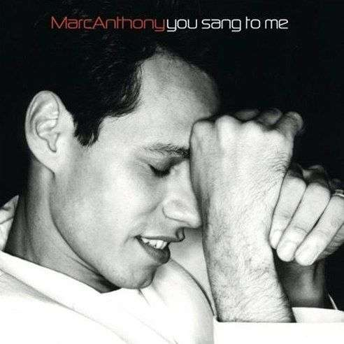 Coverafbeelding You Sang To Me - Marc Anthony