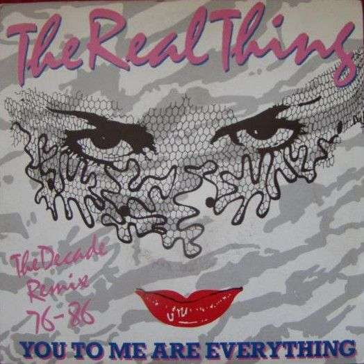 Coverafbeelding You To Me Are Everything - The Decade Remix 76-86 - The Real Thing