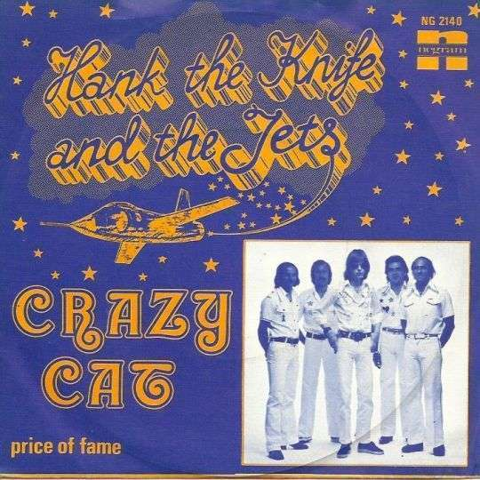 Coverafbeelding Crazy Cat - Hank The Knife And The Jets