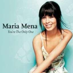 Coverafbeelding You're The Only One - Maria Mena
