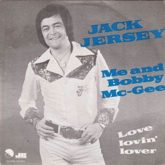 Coverafbeelding Me And Bobby Mc-gee - Jack Jersey