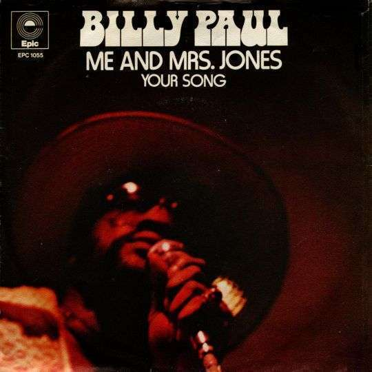 Coverafbeelding Billy Paul - Me And Mrs. Jones/ Your Song