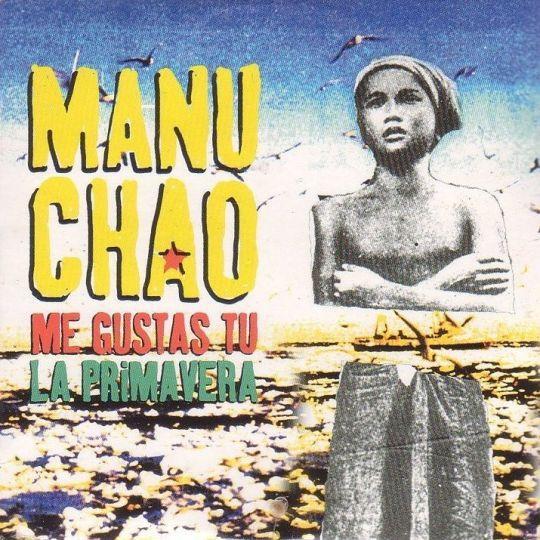 Coverafbeelding Me Gustas Tu - Manu Chao